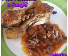 Pollo Pancetta e Funghi